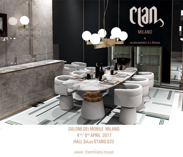 Clan milano salone del mobile milano 2017 news for Mostra del mobile milano